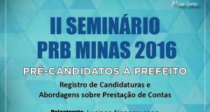 PRB Minas realiza II Seminário para pré-candidatos a Prefeito